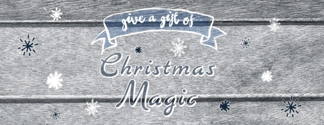 GiveAGift_BlogBanner_788x306_ChristmasMagic